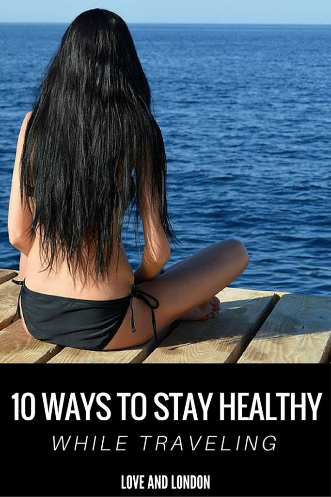10 Ways to Stay Healthy While Traveling - Learn how to stay healthy while you're on holiday or vacation. Prevent weight gain, feel confident in your body, and keep to a healthy routine while traveling with these 10 tips.