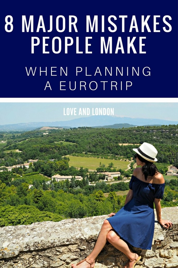 Don't make these most common mistakes when planning your trip to Europe. I'll tell you how to avoid them and instead plan a better Eurotrip that you'll love.