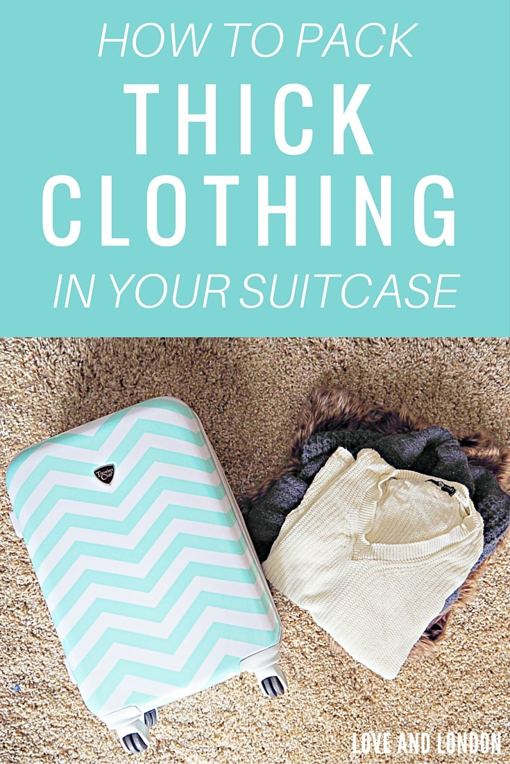 How to pack thick clothing in your suitcase love and london for Best way to pack shirts