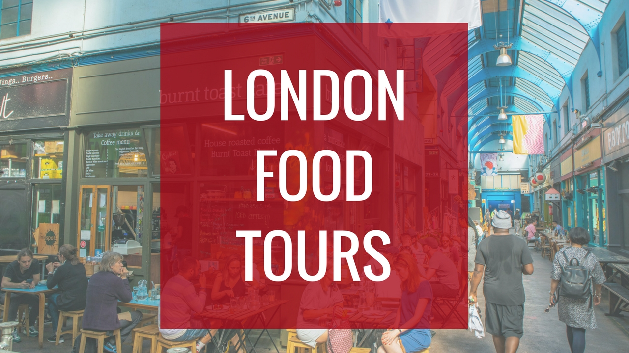 Top London Food Tours