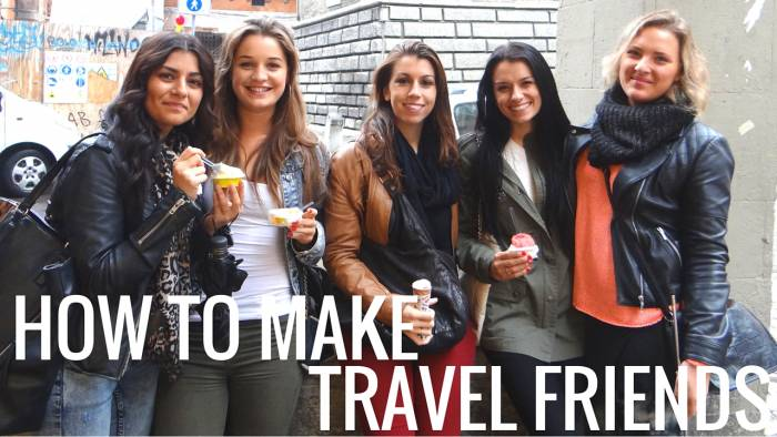 How to Make Travel Friends When You're Not a Backpacker