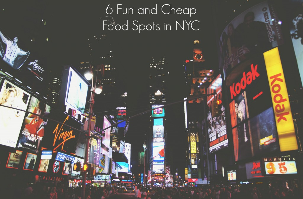 Cheap food spots in New York, where to eat in New York for cheap, cheap food in New York City