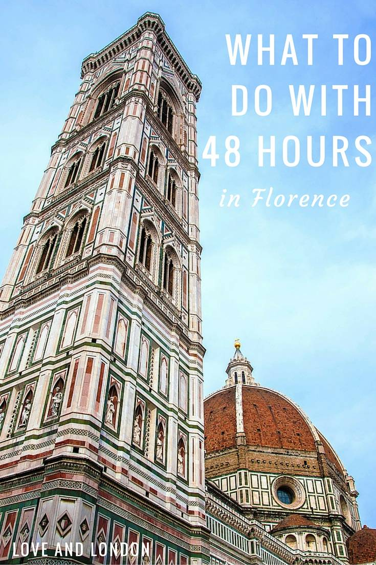 Italian Florence: 7 Must-Do Things With 48 Hours In Florence