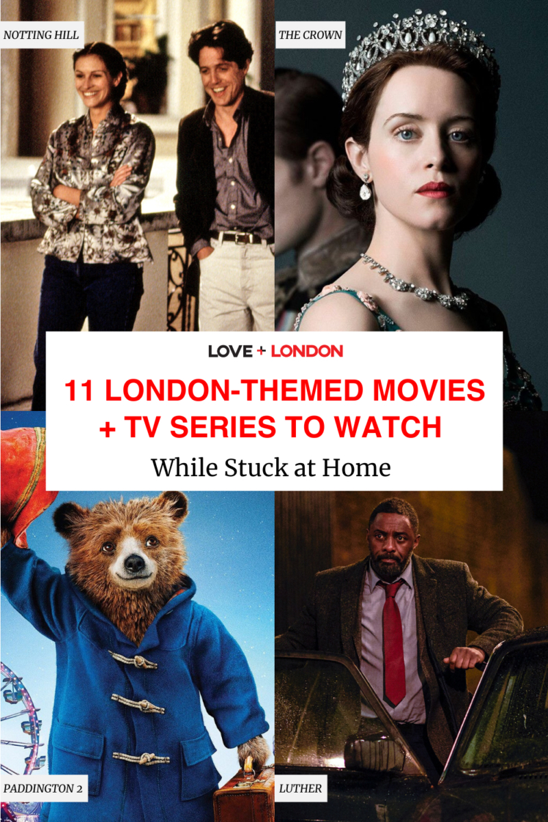 11 London-themed Movies + TV Series to Watch While Stuck at Home