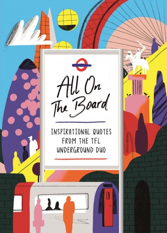 "All On The Board was started by two Transport for London employees who wanted to use the whiteboards in tube stations to do more than tell people to ""stay to the right."""