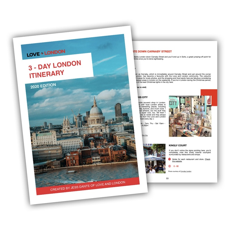 Get the 3 Day Itinerary, it makes a great gift for london lovers