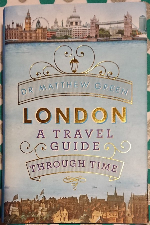 Historian and broadcaster Dr Matthew Green, who also has a PhD in the history of London (from Oxford, no less), brings the past to life by focusing on six very specific periods in time: Shakespeare's heydey, Medieval London, the plague, the era of coffee houses, the reign of Queen Victoria, and the Blitz.