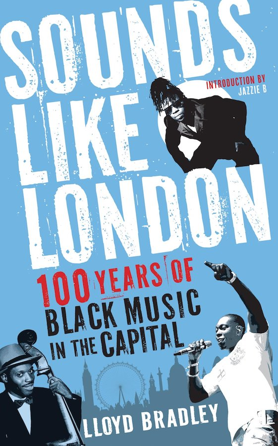 Written by Lloyd Bradley, a music journalist and author, Sounds Like London is an exploration of Black music since World War I, when the Southern Syncopated Orchestra brought jazz to the city.