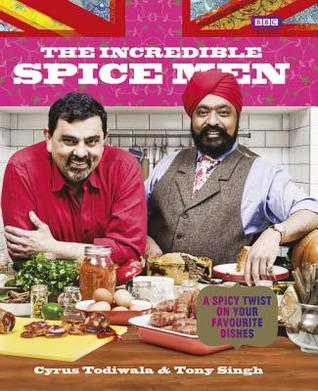 The Incredible Spice Men - After a successful run on the BBC with a TV show of the same name, they released a cookbook that takes signature British meals and, quite literally, spices them up.
