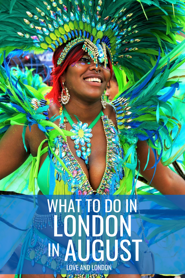 What to do in London in August. Cool events and special holidays in London to check out if you're visiting London in August.