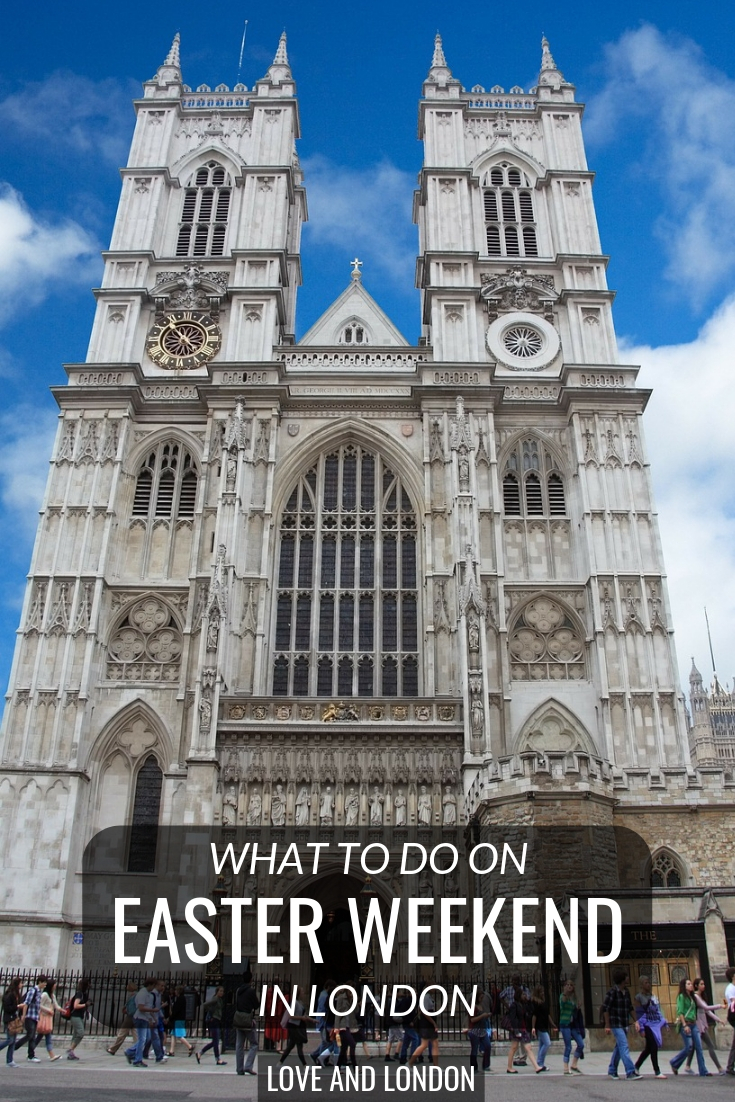 What to do on Easter Weekend in London. Both religious and non-religious things to do in London on Easter
