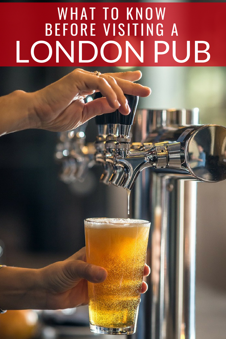 What to know before visiting pubs in London.